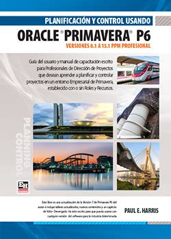 primavera p6 professional project management books planificaci 243 n y usando