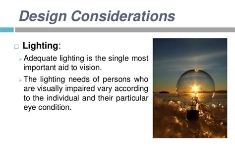 lighting for visually impaired visually impaired as a design challenge