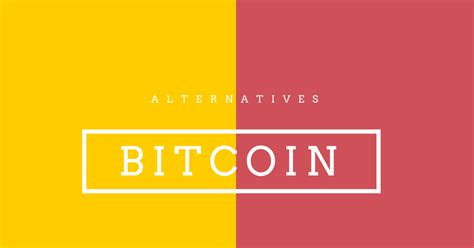bitcoin alternative 10 bitcoin alternatives crypto currency options fromdev