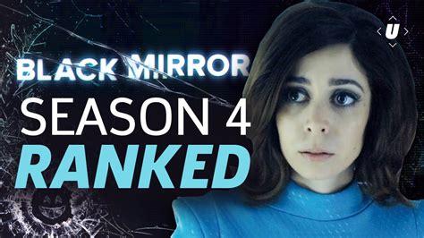 black mirror ranked black mirror season 4 episodes ranked from worst to best