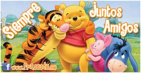 imagenes de amistad de winnie pooh con frases im 225 genes de winnie pooh con mensajes tiernos de amor