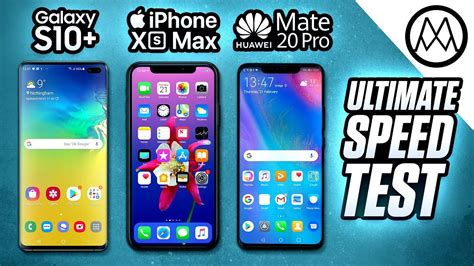 samsung s10 plus vs iphone xs max mate 20 pro speed test
