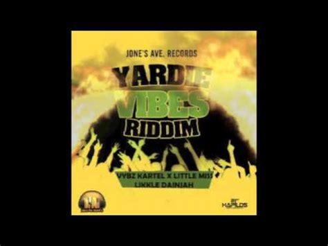 backyard riddim likkle dainjah yardie vibes yard vibes riddim june