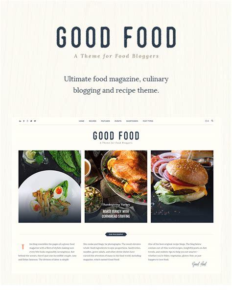 theme blog food good food recipe magazine food blogging theme