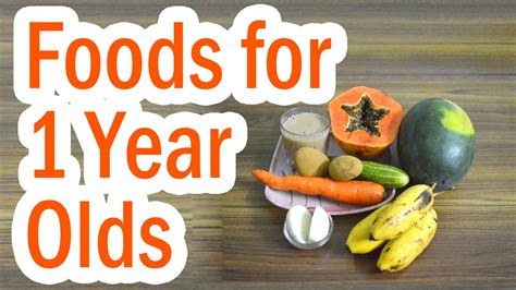 1 Year Baby Food - foods that 1 year olds like