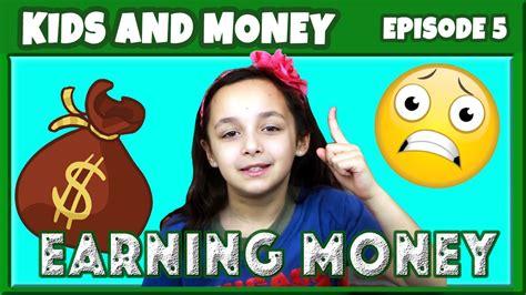 Kids Make Money Online Fast For Free - money smart kids episode 5 kids can earn money making online money fast com