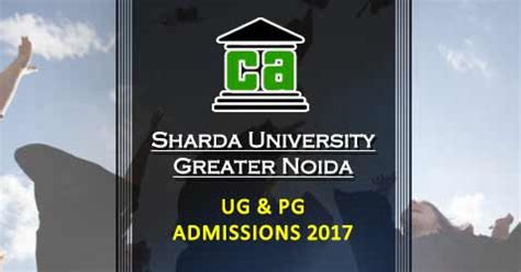 Sharda Mba Admission 2017 by Sharda Greater Noida Graduate And Post