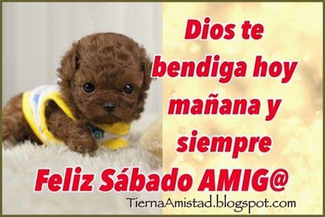 imagenes de dios te bendiga hoy mañana y siempre tierna amistad dios te bendiga hoy ma 241 ana y siempre