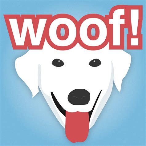 Woof Woof woof