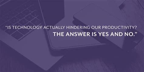 blog on marketing productivity and technology is technology hurting your productivity 8thirtyfour
