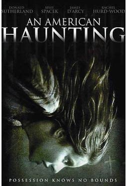 watch online an american haunting 2005 full hd movie official trailer an american haunting dvd 2006 starring donald sutherland sissy spacek rachel hurd wood