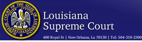 Louisiana Courts Search The Louisiana Supreme Court