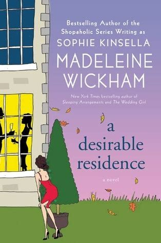 a desirable residence desirable residence by madeleine wickham