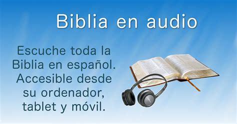 audio libros en linea gratis en espanol biblia en audio gratis