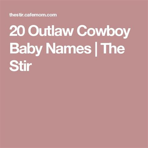 cowboy names 25 best ideas about cowboy baby names on name for baby name list and