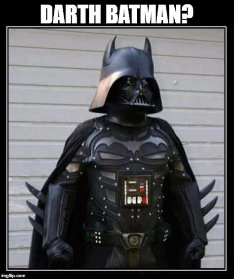 Darth Vader Meme - darth batman imgflip