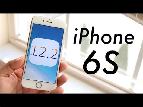 ios 12 2 official on iphone 6s review