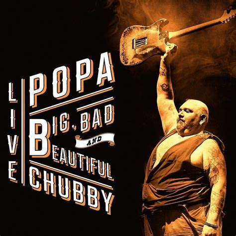 i bid live popa big bad and beautiful live cd blues