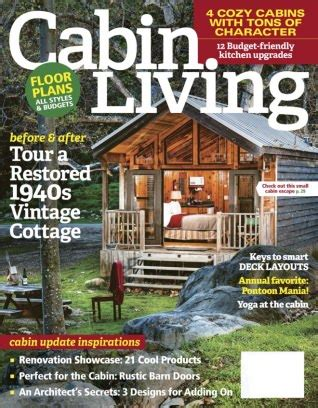 cabin living magazine may june 2017 issue get your