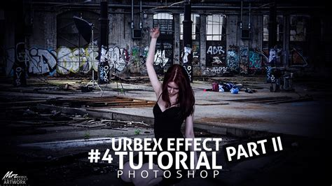 tutorial photo urbex urbex people urbex effect more simple with voice