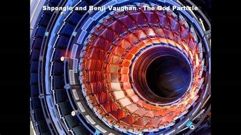 benji vaughan shpongle and benji vaughan the god particle youtube