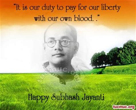 netaji biography in english quotes read and learn history written with blood