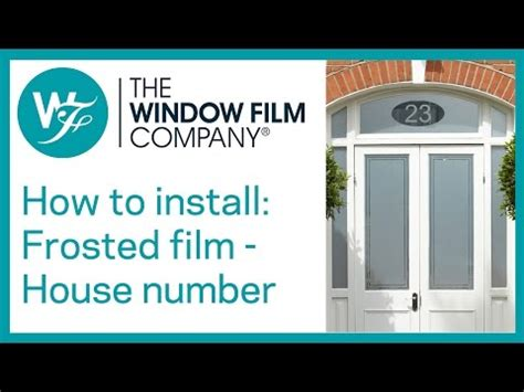 house number window film frosted window film with house number cut out youtube