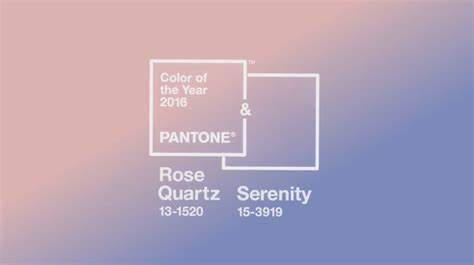 pantone s 2016 color of the year quartz and serenity