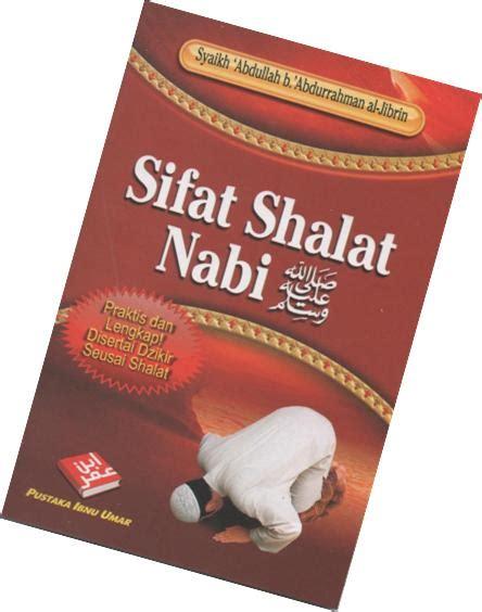 Sifat Puasa Sunnah Nabi Abu Muhammad Hasbullah sifat shalat nabi