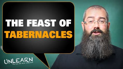 the feast youtube sukkot the feast of tabernacles unlearn youtube