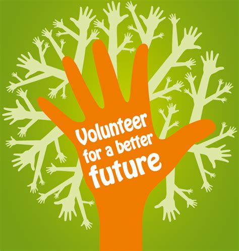 for better volunteer for a better future volunteering builds your
