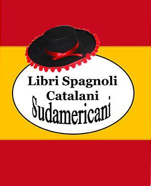 libreria in spagnolo libreria romagnosi