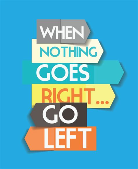 Home Decor Flipkart by When Nothing Goes Right Go Left Prices In India