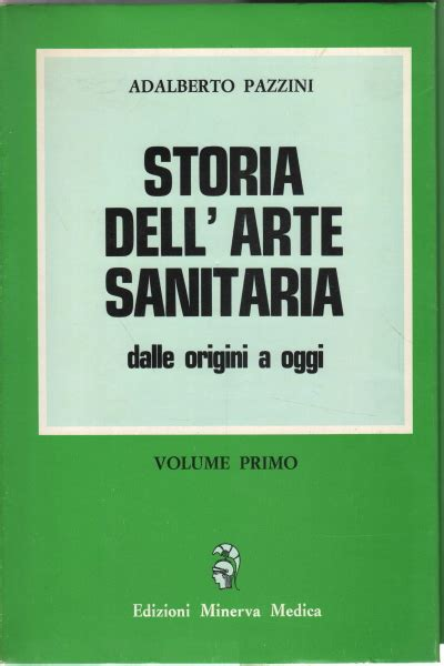 libreria medica roma storia dell arte sanitaria 2 vol alberto pazzini
