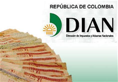 dian bogota colombia quot direccion de impuestos y aduanas nacionales dian quot
