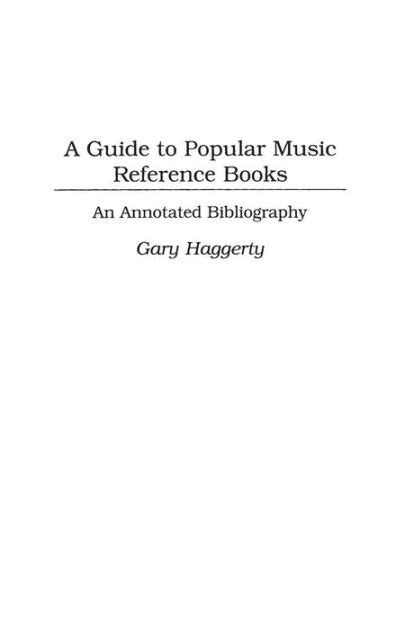 A Guide to Popular Music Reference Books: An Annotated