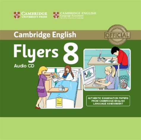 libro cambridge english flyers 1 libro cambridge english young learners 8 flyers audio cd authentic examination papers from