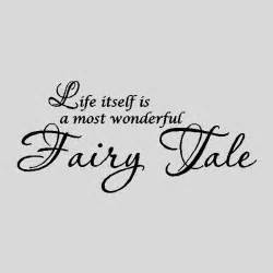 Word Signs Home Decor Life Itself Is A Wonderful Fairy Tale Wall Words Quotes