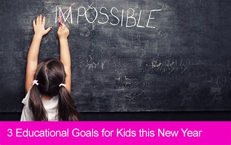 new year educational 3 educational goals to set with your in the new year
