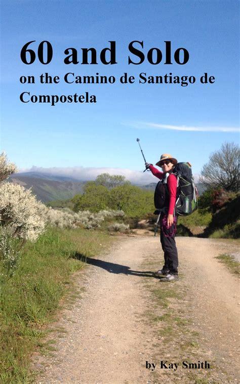 camino de compostela 17 beste afbeeldingen camino santiago de compostela