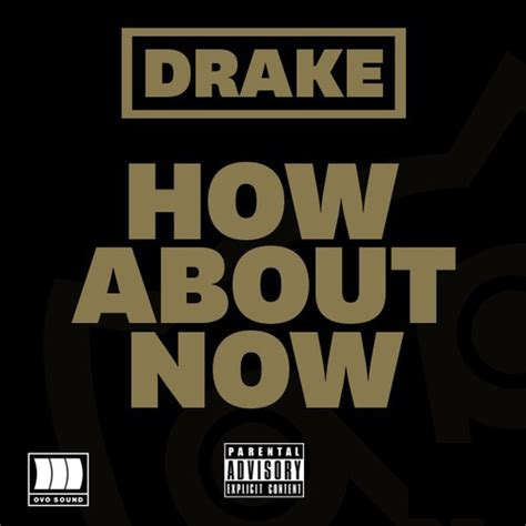 drake how bout now how bout now by pfv hulkshare