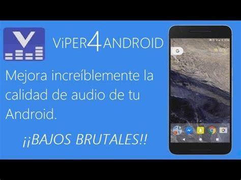 tutorial viper4android fx viper4android fx el mejor ecualizador android review