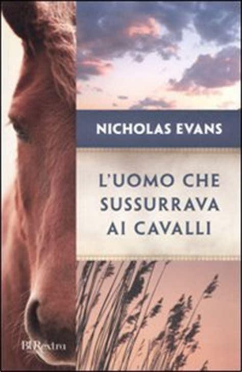 libro luomo che metteva in l uomo che sussurrava ai cavalli trama e recensione roba da donne