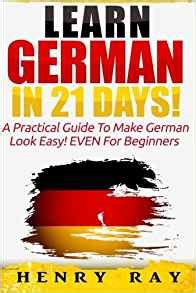 salome bilingual edition german and german edition books german learn german in 21 days a practical
