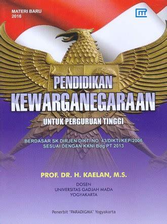 Pendidikan Pancasila Edisi Reformasi 2016 Prof Dr Kaelan M S pendidikan kewarganegaraan kaelan toko buku rahma