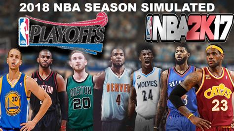 draft nba 2018 2018 nba season playoffs simulated in nba2k17