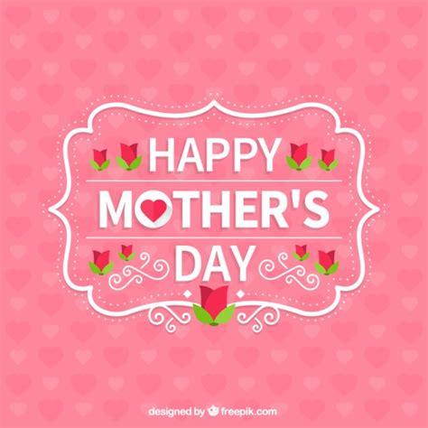 imagenes vintage dia de la madre feliz dia mama fotos y vectores gratis