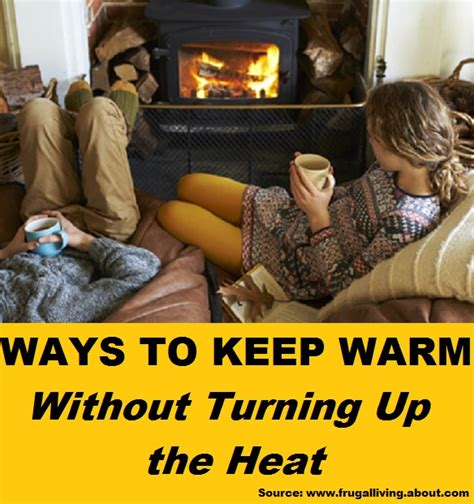 How To Keep Baby Warm Without A Heat L by Ways To Keep Warm Without Turning Up The Heat Home And
