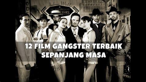 film gangster terbaik asia 12 film gangster terbaik sepanjang masa youtube