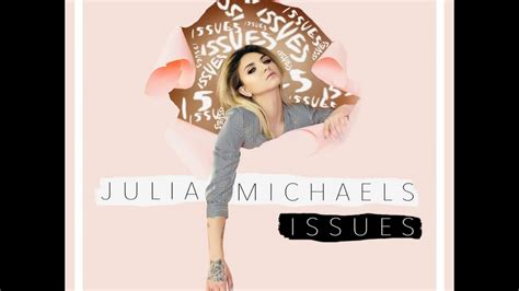 Download Mp3 Issues | julia michaels issues mp3 free download youtube